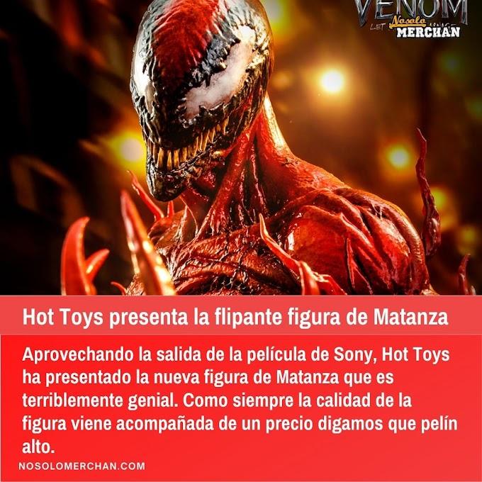 Hot toys presenta la flipante figura de Matanza