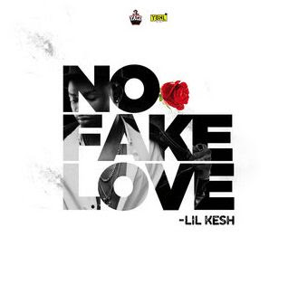 """JPEG: Lil Kesh – """"No Fake Love"""""""