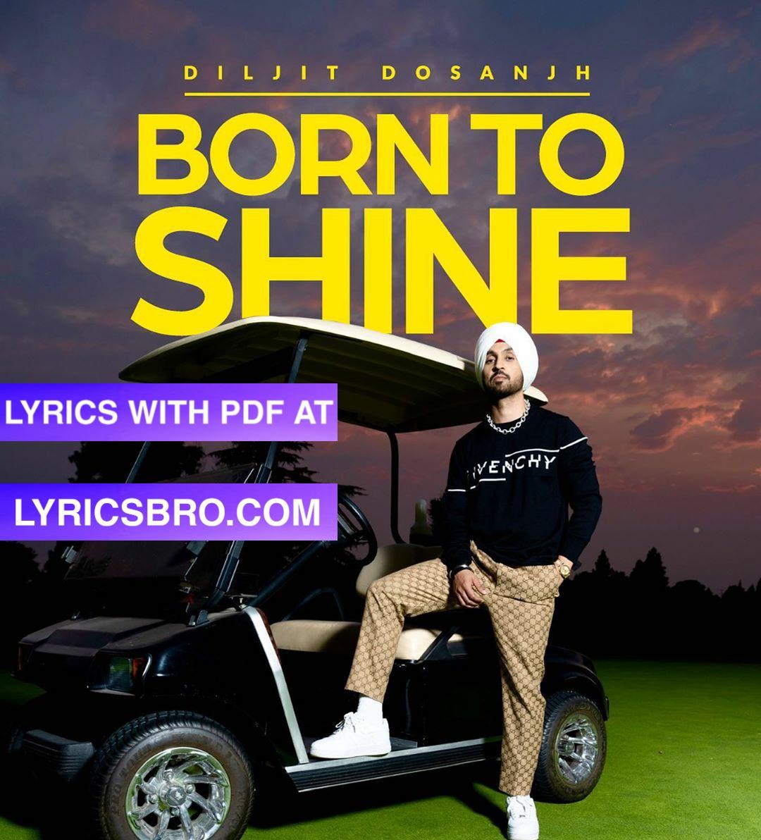 Born to shine lyrics in punjabi