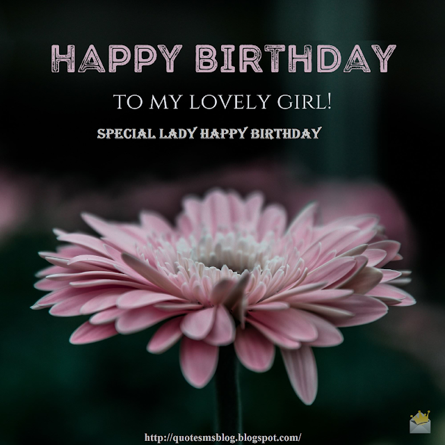 Quote Sms And Message Blog Best 40 Special Lady Happy Birthday Wishes And Birthday Quotes