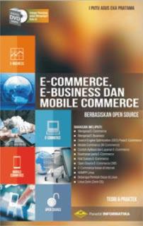 E-COMMERCE, E-BUSINESS & MOBILE COMMERCE
