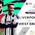 Prediksi Bola West Brom vs Liverpool 16 Mei 2021