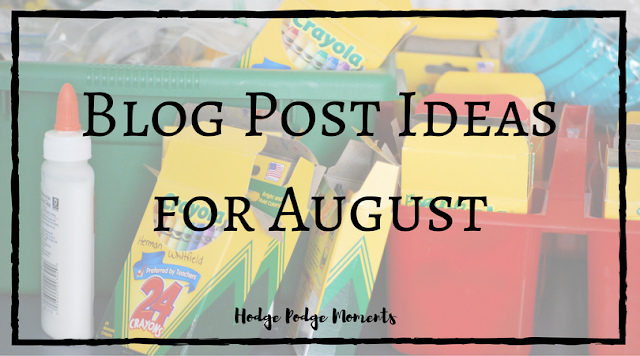 Blog Post Ideas for August