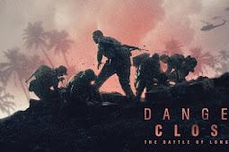 Danger Close (2019) 240p 360p 480p 720p WEB-DL Subtitle Indonesia