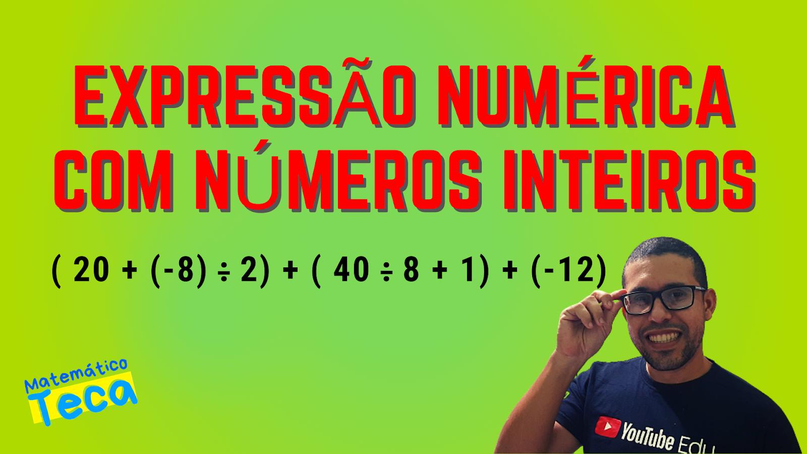 Expressão Numérica com Números Inteiros