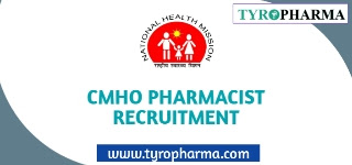 Recruitment for Pharmacist in CMHO Government Jobs - 10 Posts