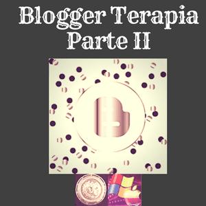 blogger terapia con segunda parte analizando Widgets, aplicaciones externas e internas en Blogspot