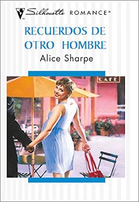 Alice Sharpe - Recuerdos De Otro Hombre