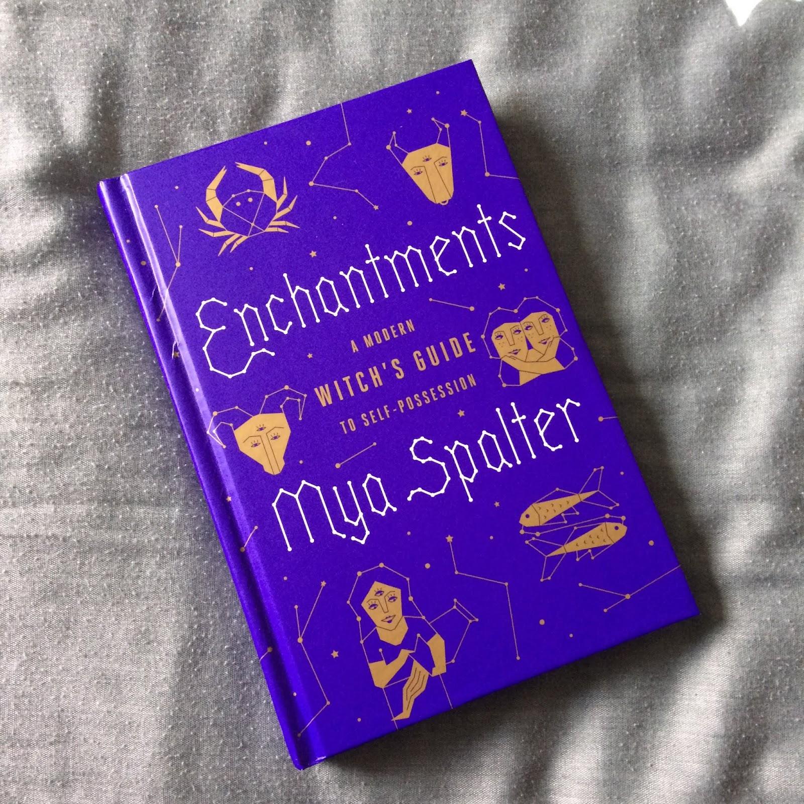 Enchantments by Mya Spalter