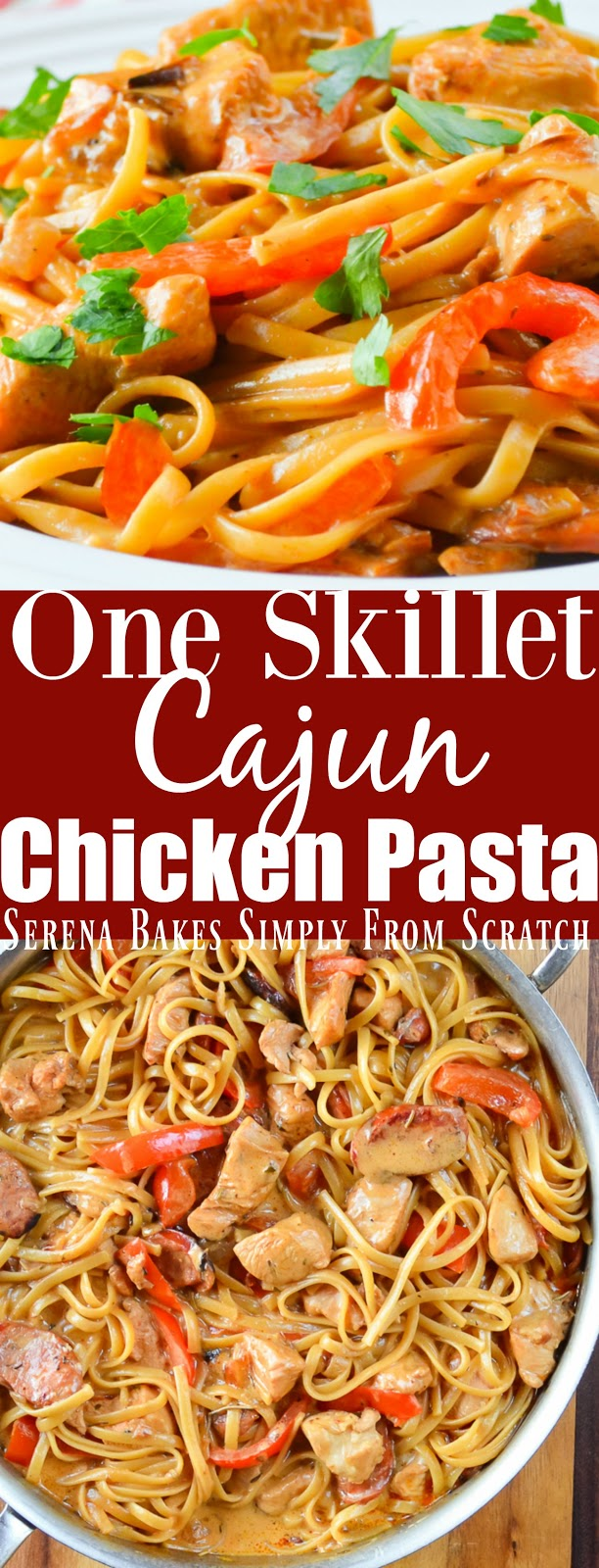 One Skillet Cajun Chicken Pasta is an easy dinner recipe in under 30 min.