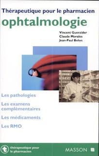 """Thérapeutique pour le pharmacien""""Ophtalmologie"""" 1"""