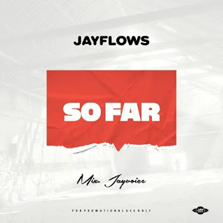 Jayflows - So Far