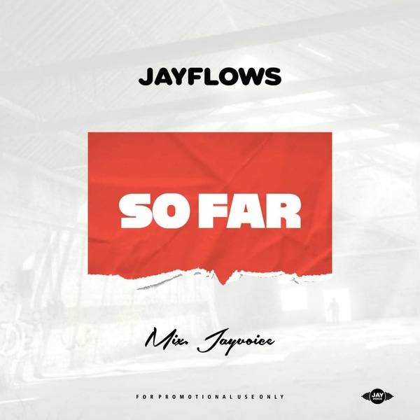Music: Jayflows - So Far