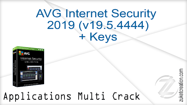 AVG Internet Security 2019 (v19.5.4444) + Keys   |  357 MB