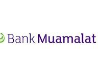 Lowongan Kerja Bank Muamalat - Penerimaan Pegawai SMK,D3,S1 September 2020
