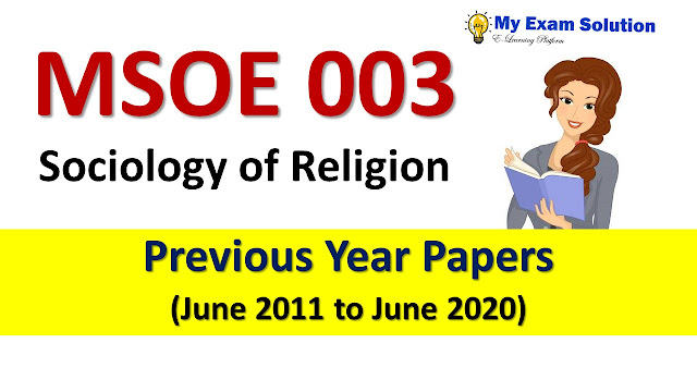 MSOE 003 Sociology of Religion Previous Year Papers