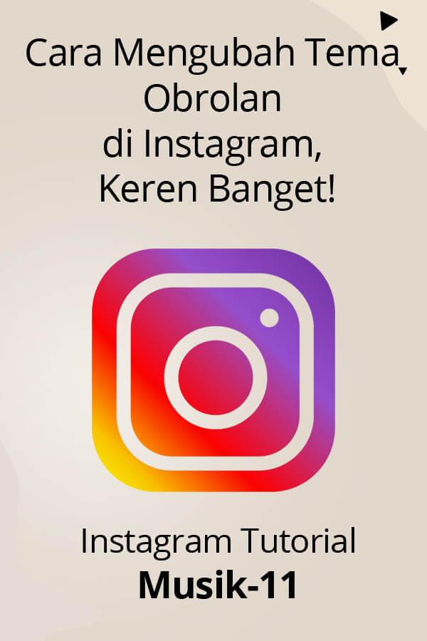 cara-mengubah-tema-obrolan-di-instagram