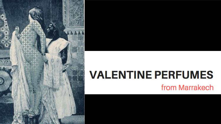 perfumes, parfums, marrakech, valentine