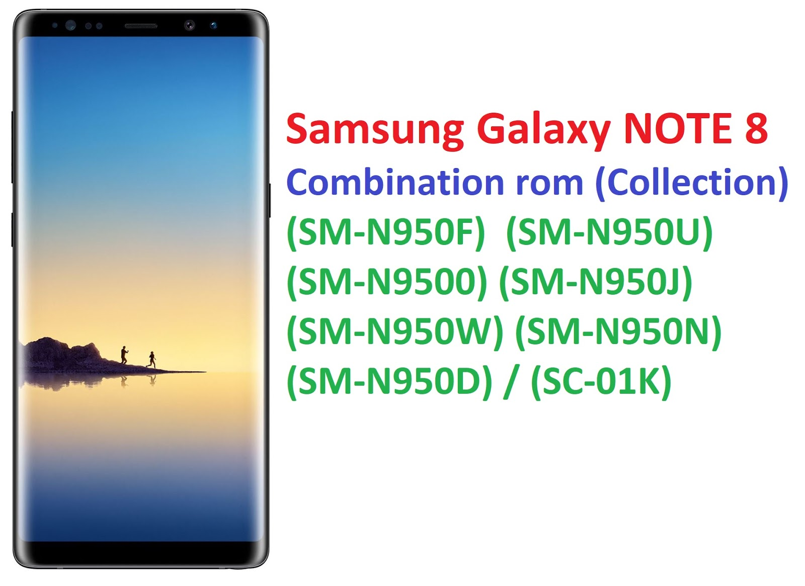 Samsung Galaxy NOTE 8 Combination rom (Collection) (SM-N950F) (SM