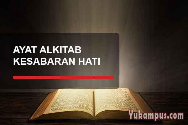 Ayat Alkitab Tentang Kesabaran Hati Dalam Penderitaan Yukampus