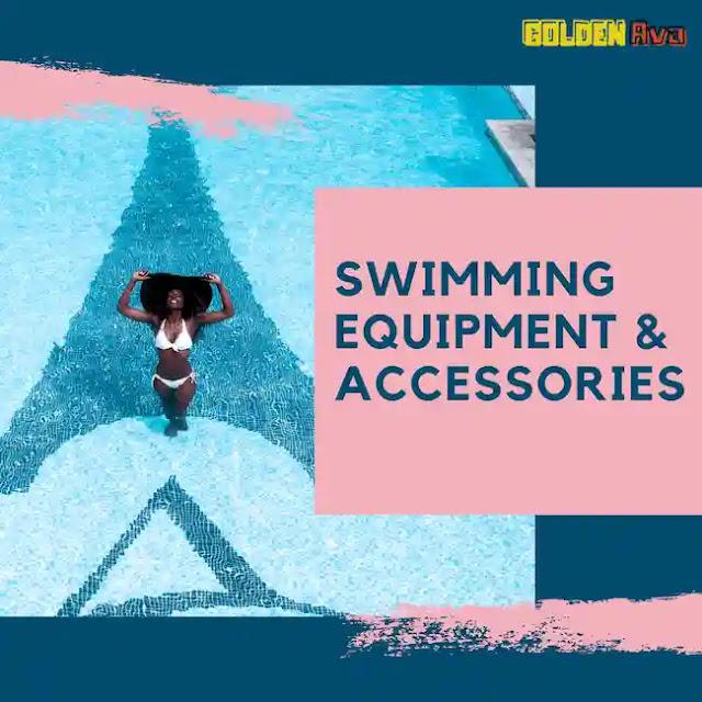 Swimming Equipment & Accessories