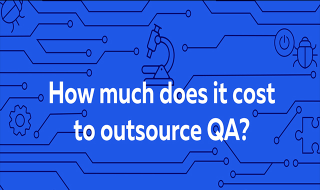 How much does it cost to outsource QA? #infographic