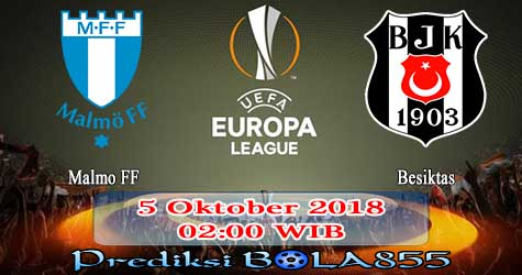 Prediksi Bola855 Malmo FF vs Besiktas 5 Oktober 2018