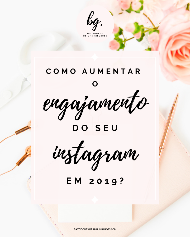 aumentar o engajamento do seu Instagram
