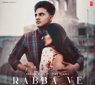 RABBA VE Lyrics - Armaan Bedil | Sara Gurpal