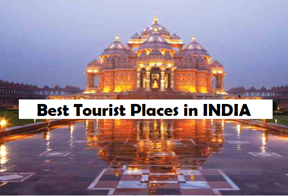 Top Best Popular Tourist Places in India- 2020