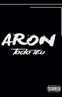 Aron - Todo Teu (Prod. Revolution Music) [ 2019 ]