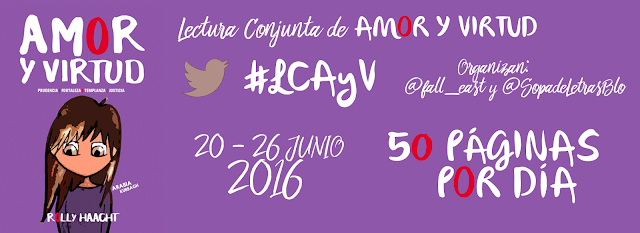 """Lectura Conjunta de """"Amor y Virtud"""" #LCAyV"""