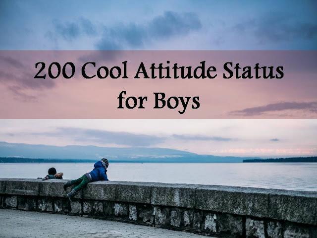 Cool Attitude Whatsapp Status For Boys