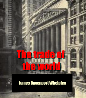 The trade of the world (1913)