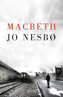 Macbeth - Jo Nesbø (2018)