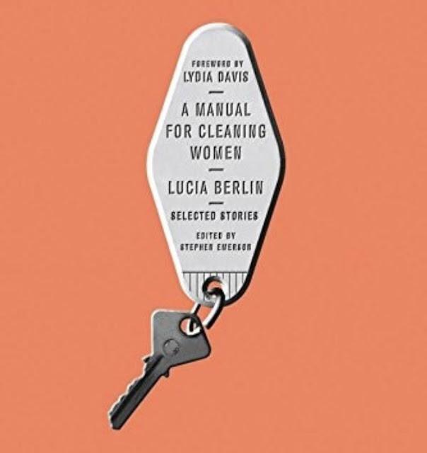 Lucia Berlin - A Manual for Cleaning Ladies -kirjan kansi