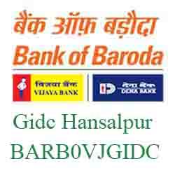 Vijaya Baroda Gidc Hansalpur Sareshvar Branch Ahmedabad New IFSC