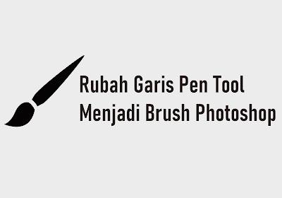 Merubah Garis Pen Tool Menjadi Brush Tool Photoshop