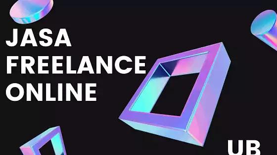 cara mendapatkan uang dari internet dengan jasa freelance online