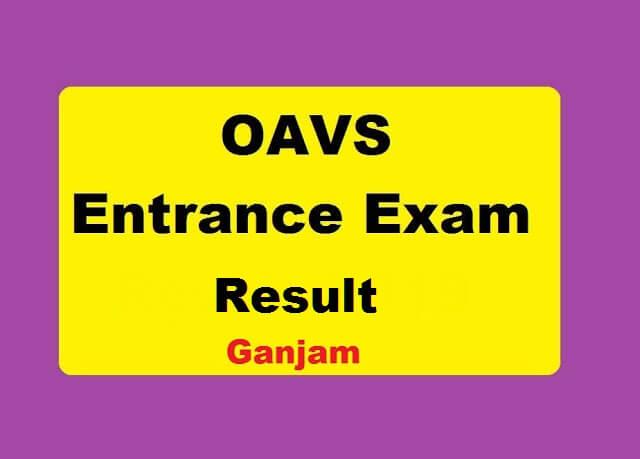 OAVS Entrance Result 2020 for Ganjam