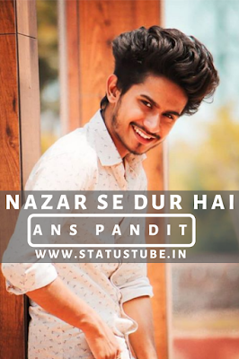 10+ Nazar Se Dur Hai - Ans Pandit (Shayri) Tik Tok Videos Download | Tik Tok India - StatusTube