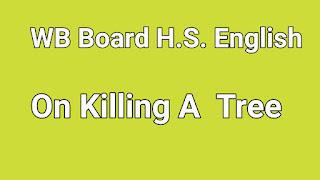 On Killing A  Tree