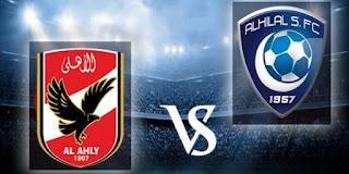 موعد مباراة السوبر المصرى السعودى مباراة الهلال السعودي والأهلي المصري 2018