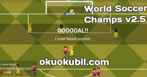 World Soccer Champs v2.5 Sınırsız Para Hileli Mod Apk İndir 2020