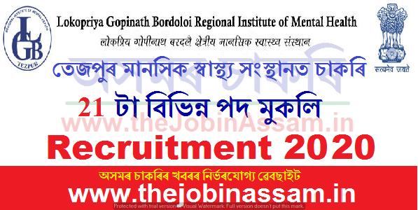 LGB Regional Institute of Mental Health (LGBRIMH), Tezpur Recruitment 2020 - 21 Vacancy