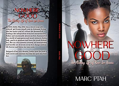Nowhere Is Good : The Missing Life of Rose Lee Hanna