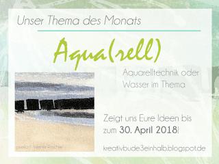 http://kreativbude3einhalb.blogspot.de/2018/04/monatsthema-im-april-aquarell.html