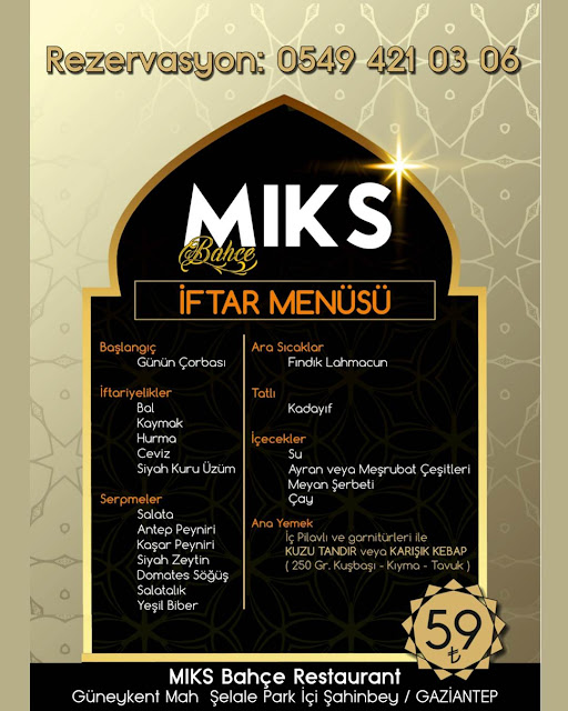 miks bahçe güneykent gaziantep iftar menü fiyat gaziantep iftar mekanları iftar rezervasyon