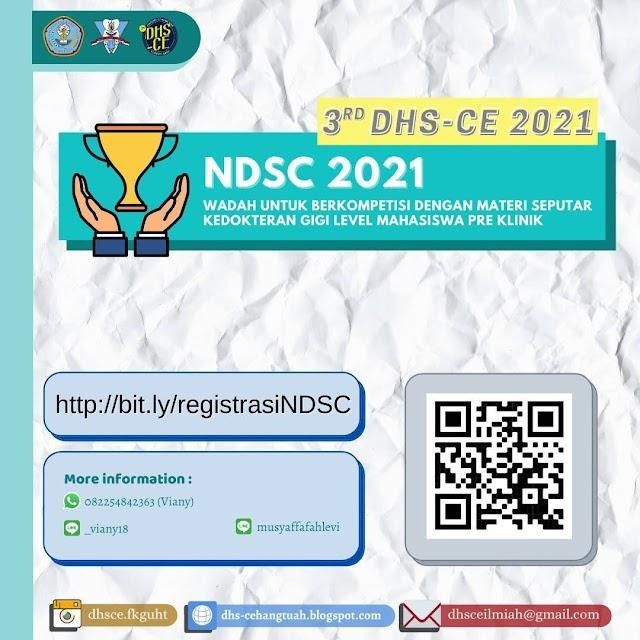"""3rd DSH-CE 2021 """"NDSC 2021- Wadah Untuk Berkompetisi dengan Materi Seputar Kedokteran Gigi Level Mahasiswa Pre Klinik"""""""
