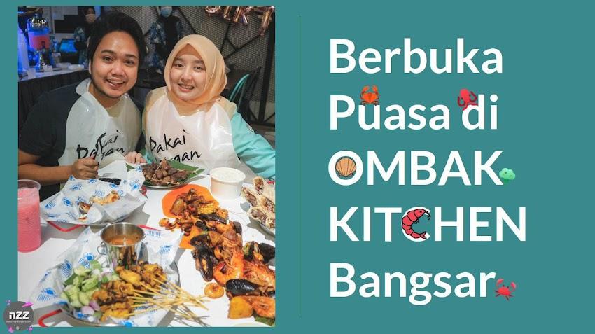 Berbuka Makan Shellout Sedap di Ombak Kitchen Bangsar